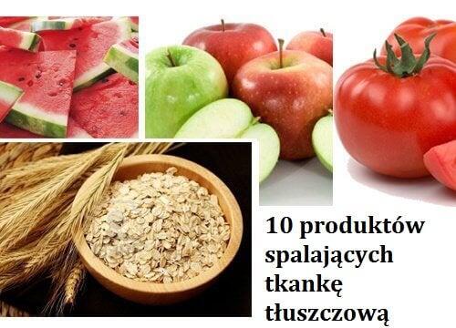 Spalanie tkanki tłuszczowej – 10 produktów