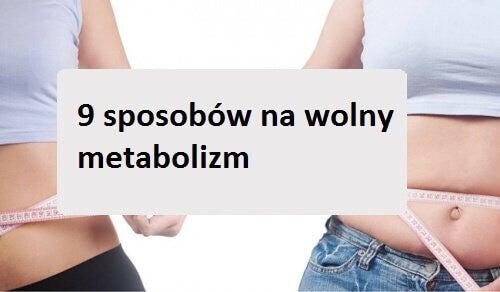 kobiety i napis 9 sposobów na wolny metabolizm